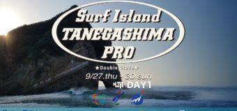 2018JPSAショートボード第6戦サーフアイランド種子島プロスタート!